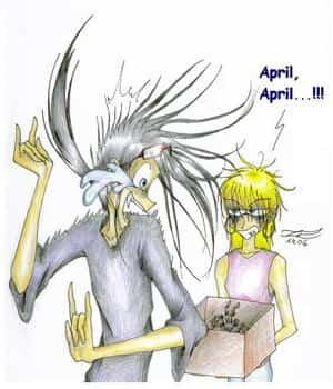 """April, April!!!"" XD"